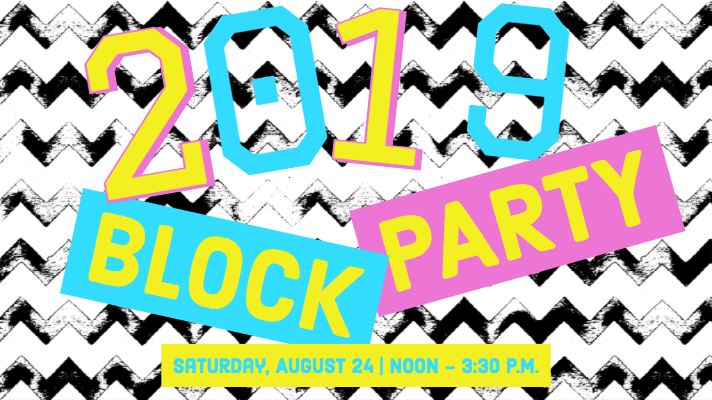 Back to School Block Party on August 24