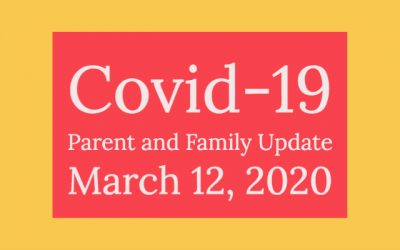 Parent and Family Update: Covid-19