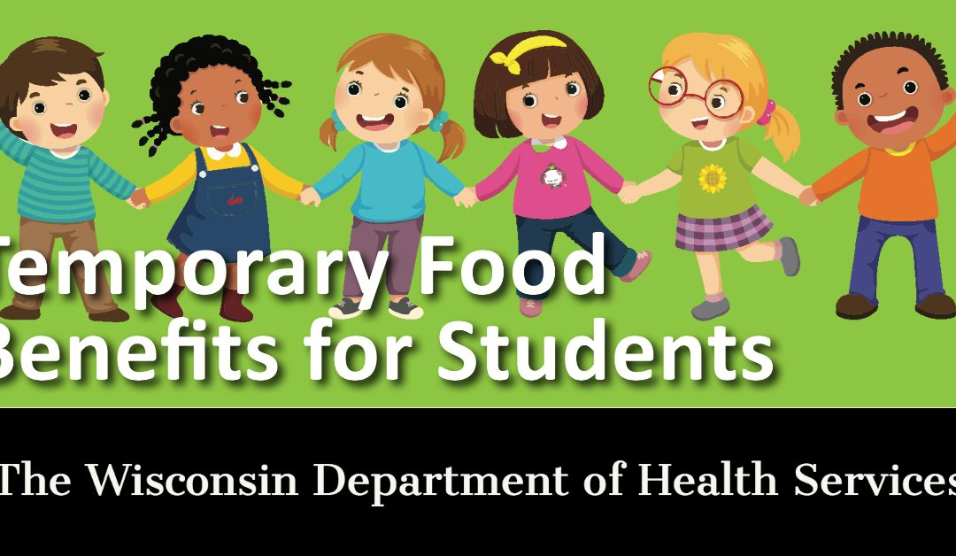NOTICE: Temporary Food Benefits for Children Who Usually Get Free or Reduced Price School Meal