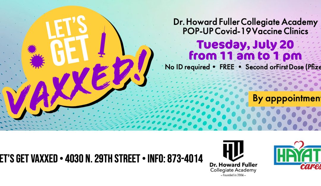 Let's Get Vaxxed: Pop-Up Vaccination Clinic July 20