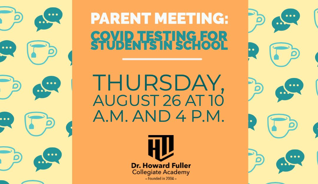 Parent Meeting: Covid Testing for Students in School