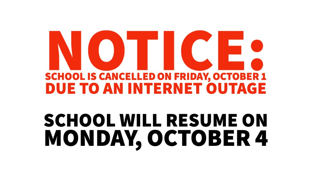 NOTICE: School Cancelled on Friday, October 1
