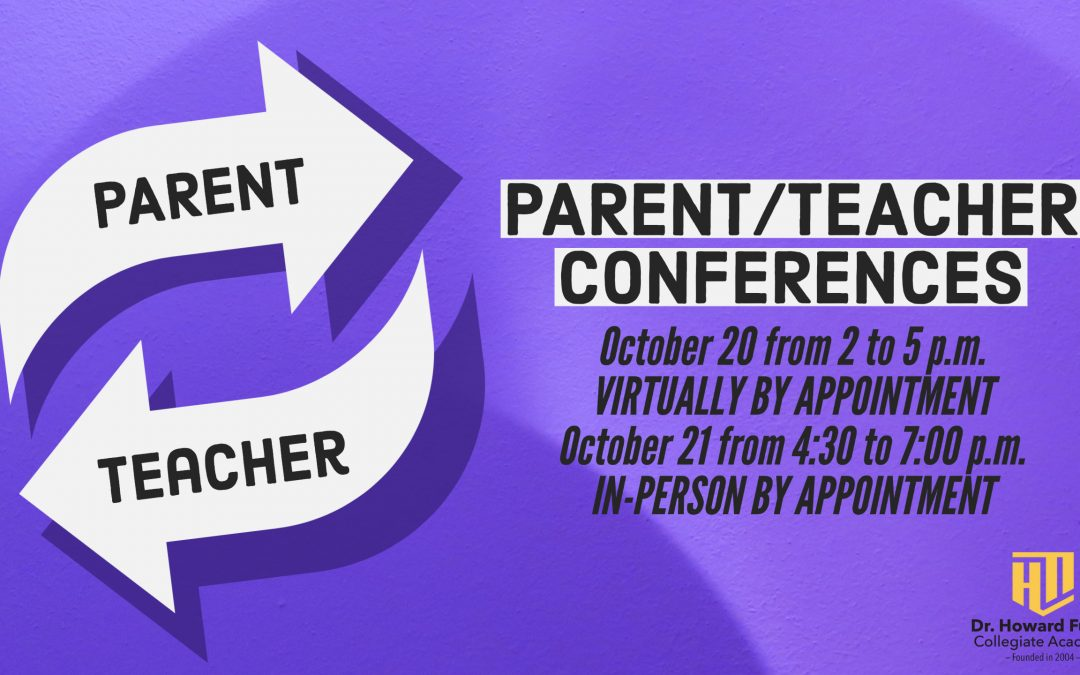 Parent Teacher Conferences on October 20 and 21